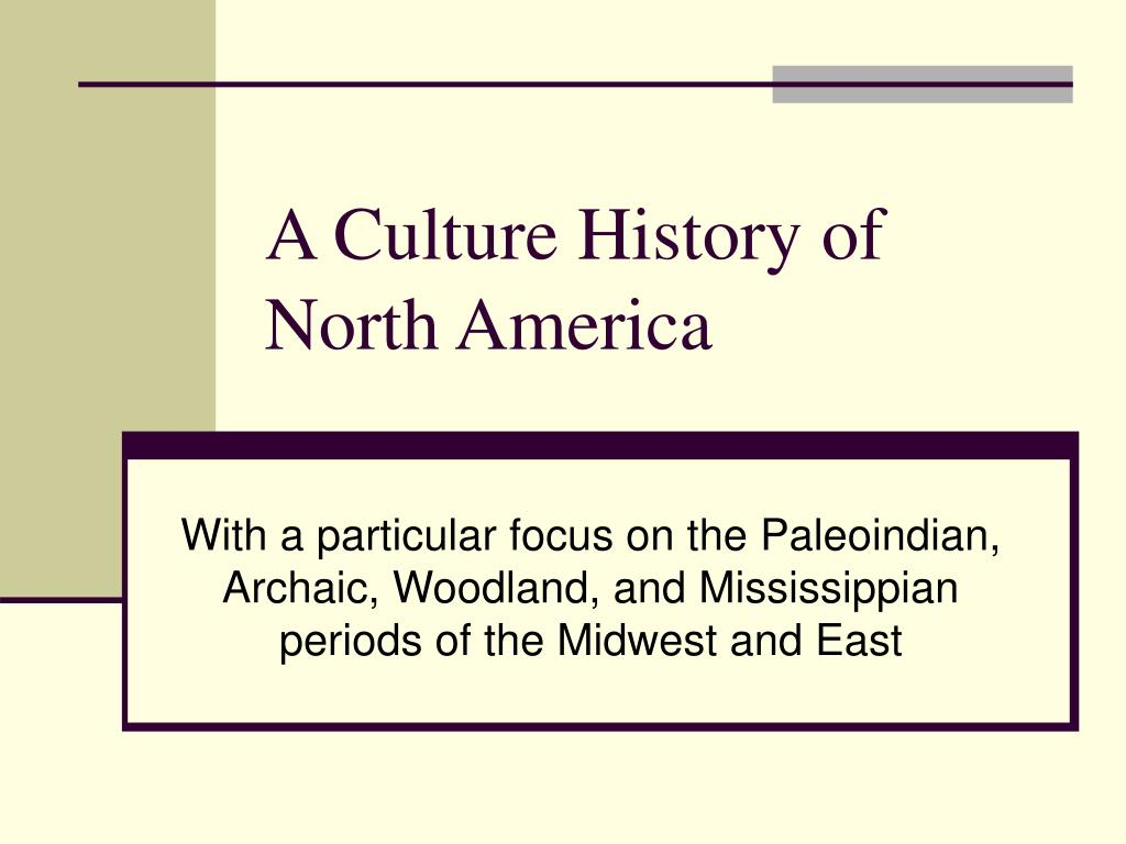 a culture history of north america l.
