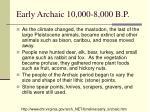 early archaic 10 000 8 000 b p