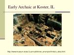 early archaic at koster il