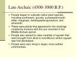 late archaic 4500 3000 b p