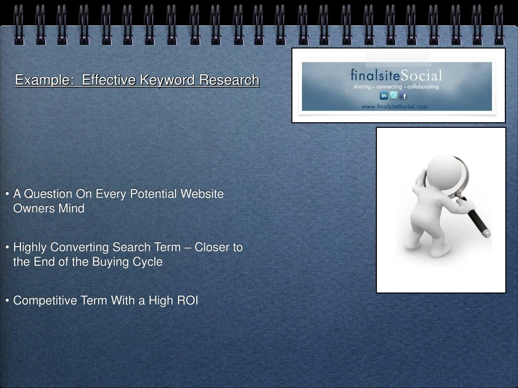 Example:  Effective Keyword Research