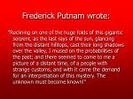 frederick putnam wrote