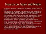 impacts on japan and media