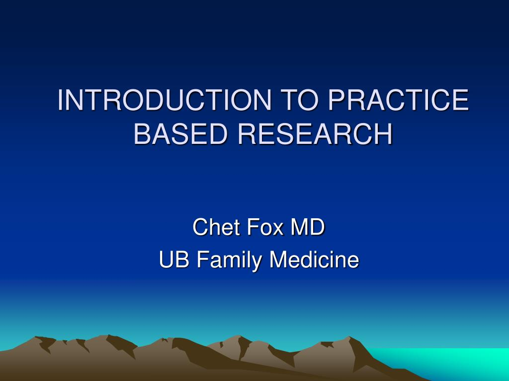 introduction to practice based research l.