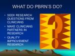 what do pbrn s do