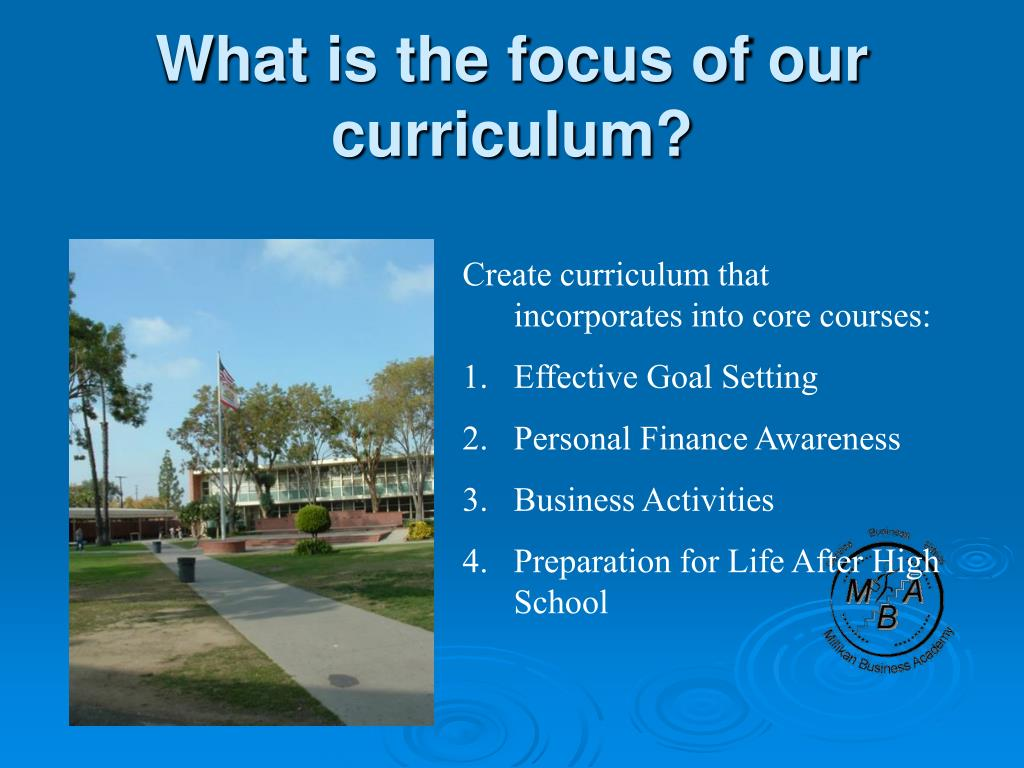 What is the focus of our curriculum?