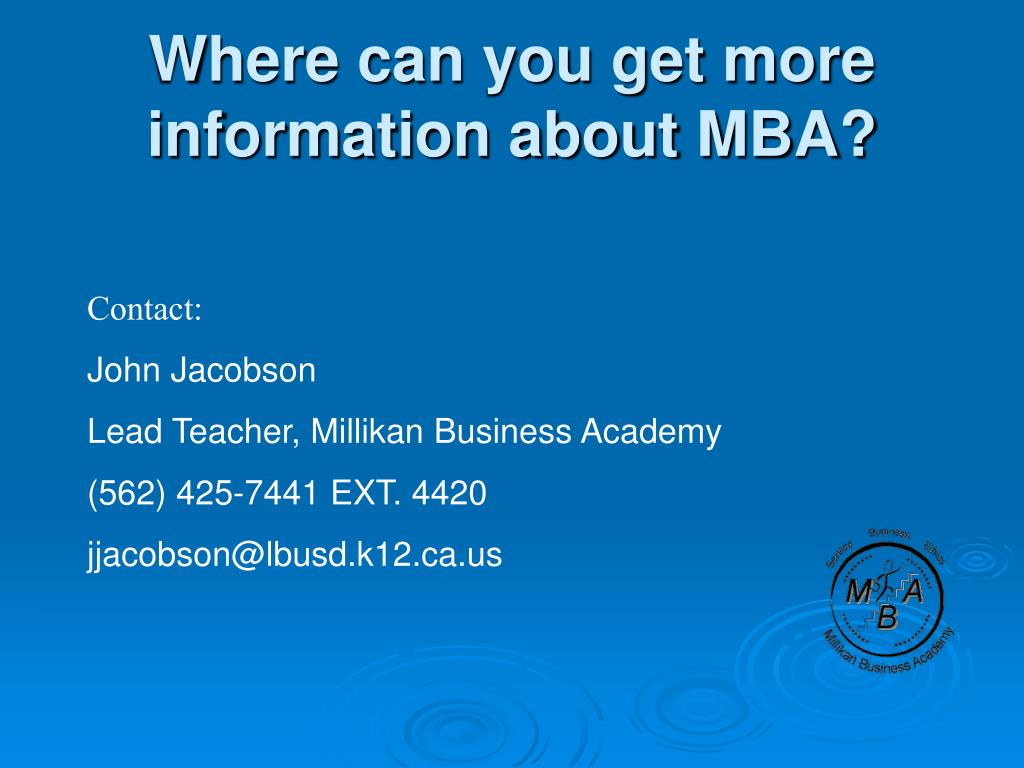 Where can you get more information about MBA?