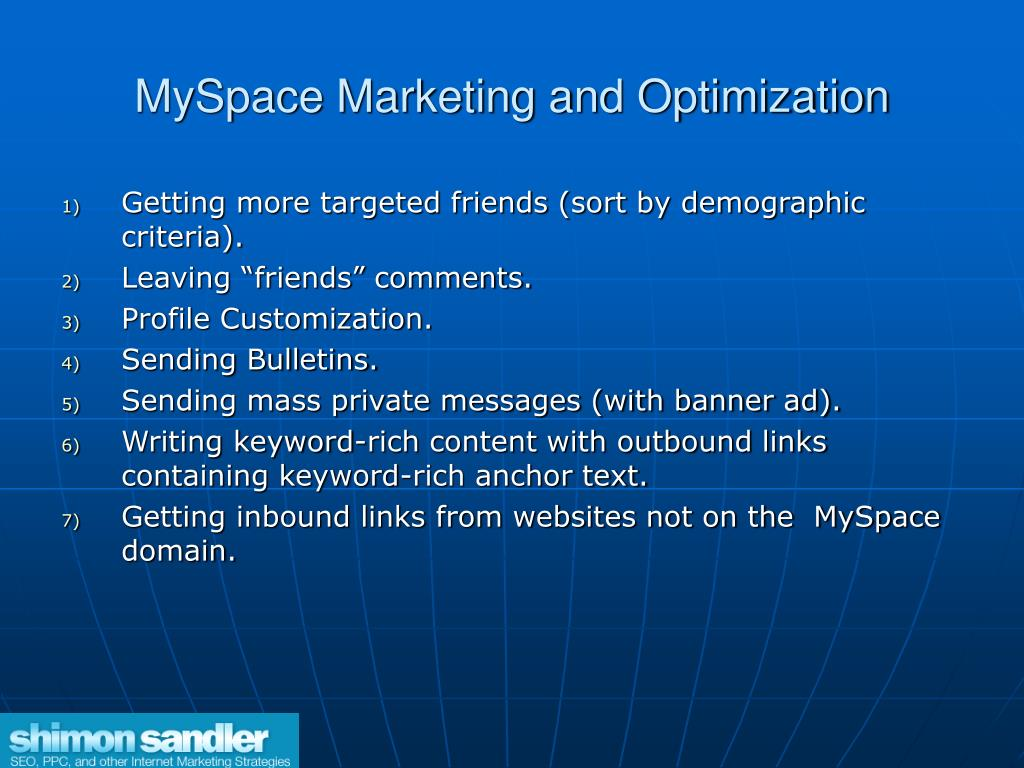 MySpace Marketing and Optimization