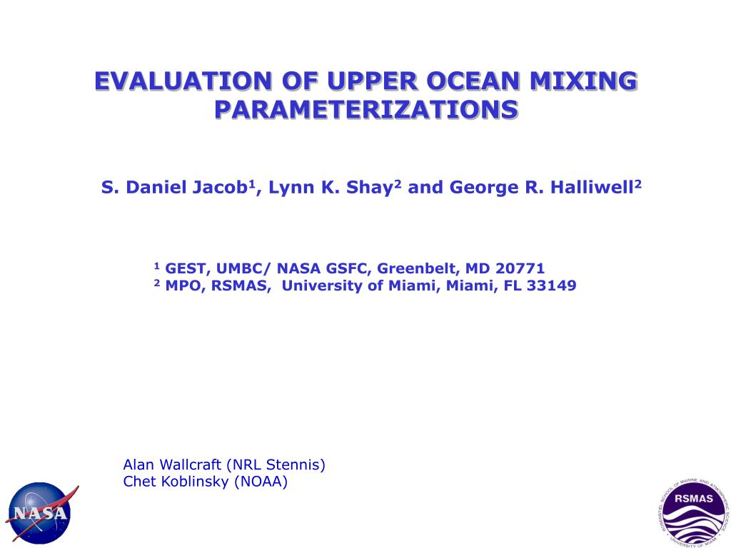 evaluation of upper ocean mixing parameterizations l.