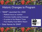 historic changes to program