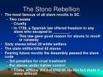 the stono rebellion