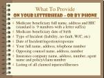 what to provide on your letterhead or by phone