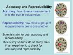 accuracy and reproducibility