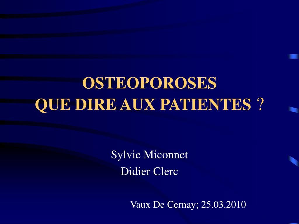 osteoporoses que dire aux patientes l.