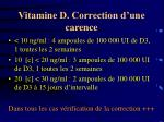 vitamine d correction d une carence