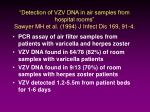 detection of vzv dna in air samples from hospital rooms sawyer mh et al 1994 j infect dis 169 91 4