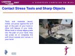 contact stress tools and sharp objects
