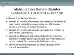 alabama peer review statutes alabama code 22 21 8 34 24 58 6 5 333
