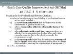 health care quality improvement act hcqia 42 u s c 11111 11152
