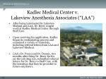 kadlec medical center v lakeview anesthesia associates laa117