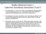 kadlec medical center v lakeview anesthesia associates laa121