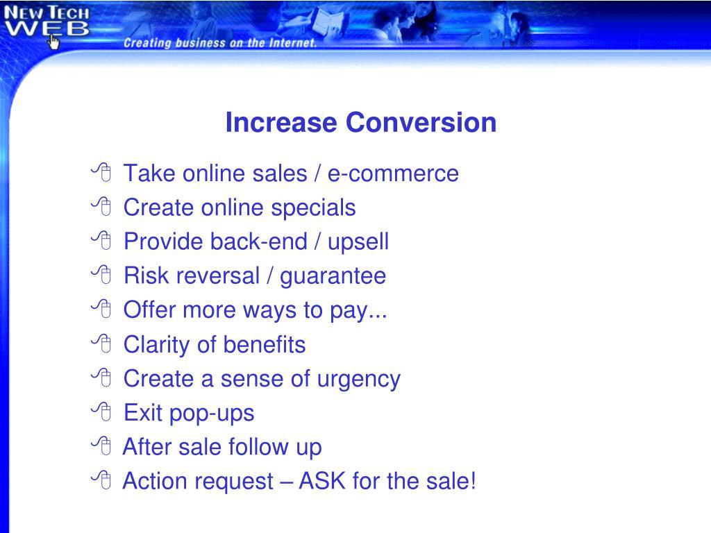 Increase Conversion