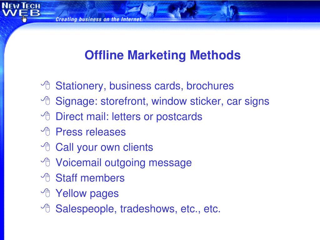 Offline Marketing Methods