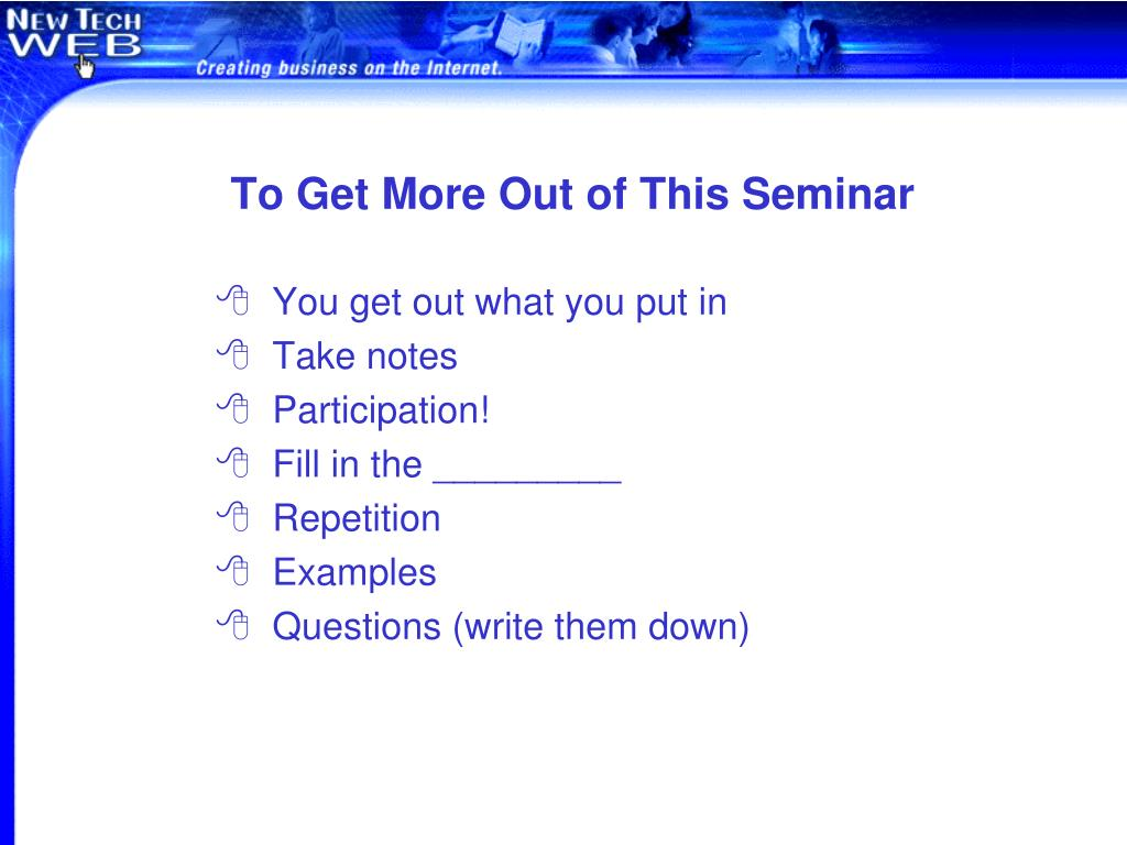 To Get More Out of This Seminar