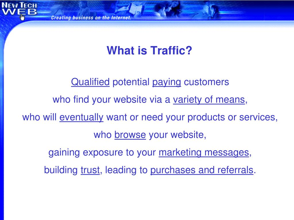 What is Traffic?