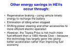 other energy savings in hevs occur through