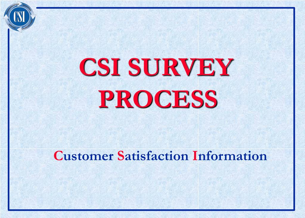 csi survey process l.