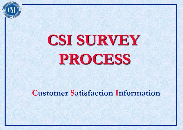 csi survey process n.