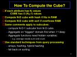 how to compute the cube