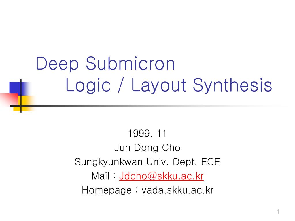 deep submicron logic layout synthesis l.
