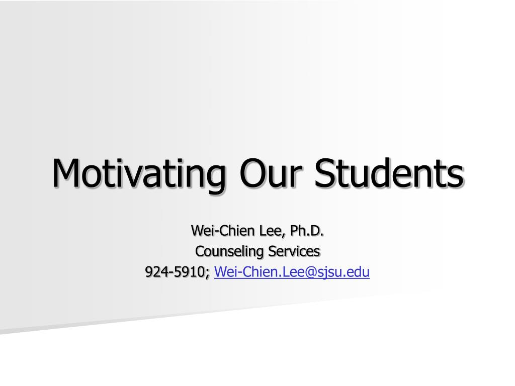 motivating our students l.
