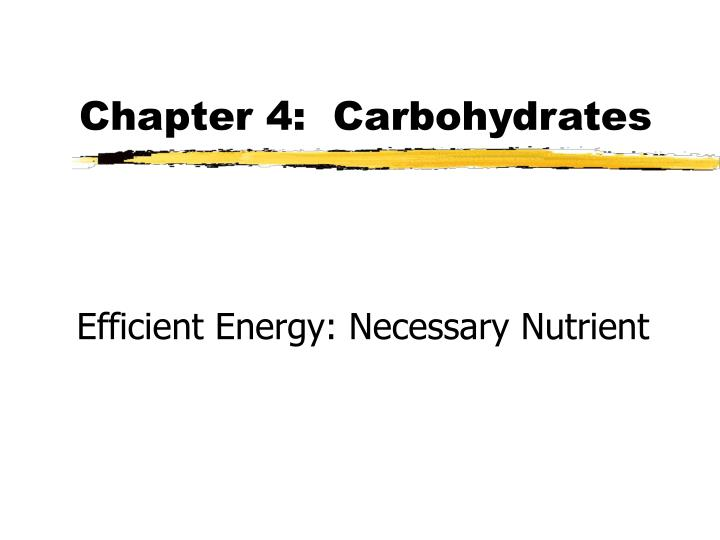 chapter 4 carbohydrates n.