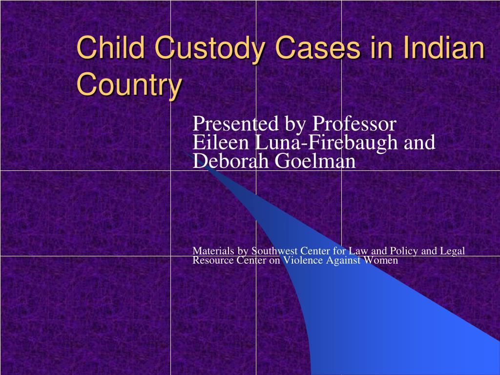 child custody cases in indian country l.