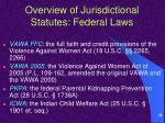 overview of jurisdictional statutes federal laws