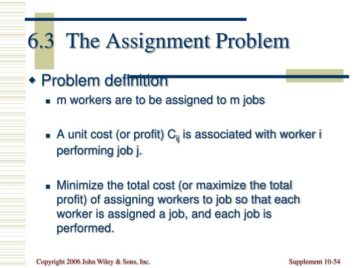 6.3  The Assignment Problem