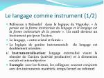 le langage comme instrument 1 2