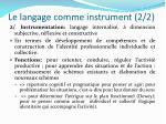 le langage comme instrument 2 2
