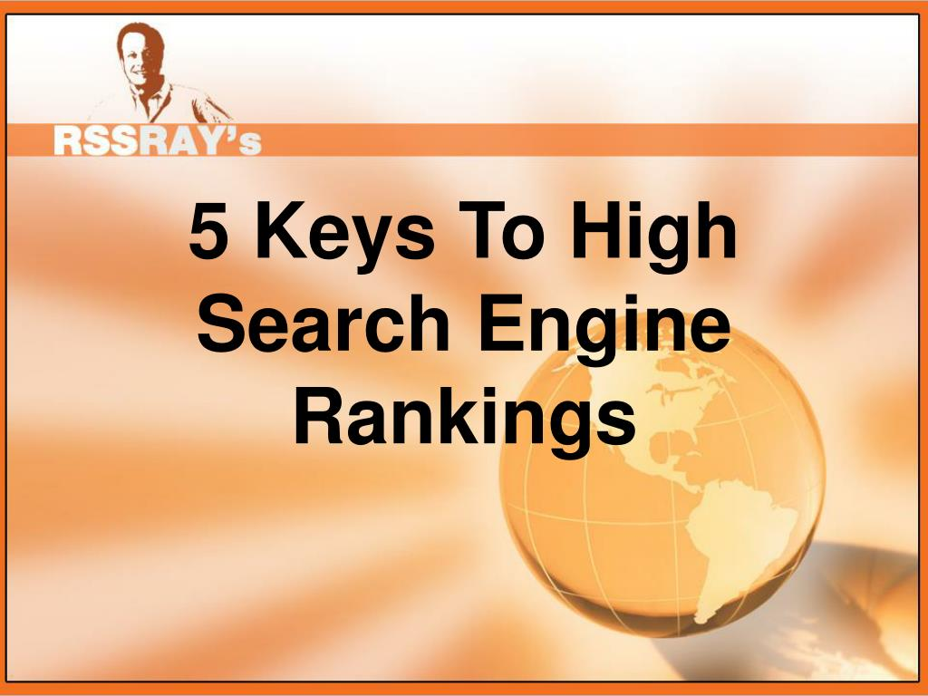5 Keys To High Search Engine Rankings