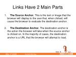 links have 2 main parts