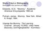 works cited or bibliography give credit to the sources you used