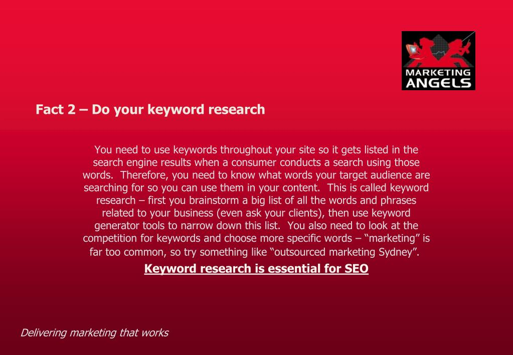 Fact 2 – Do your keyword research