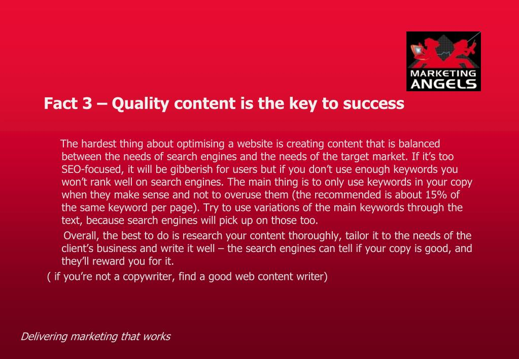 Fact 3 – Quality content is the key to success