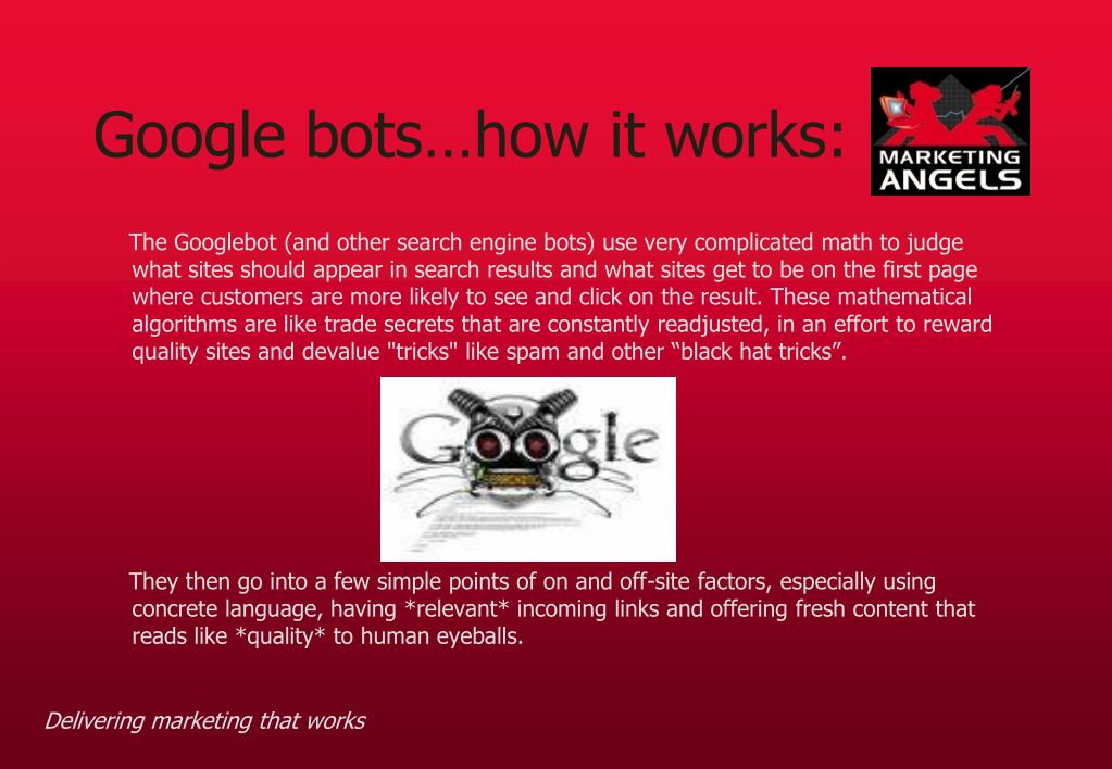 Google bots…how it works: