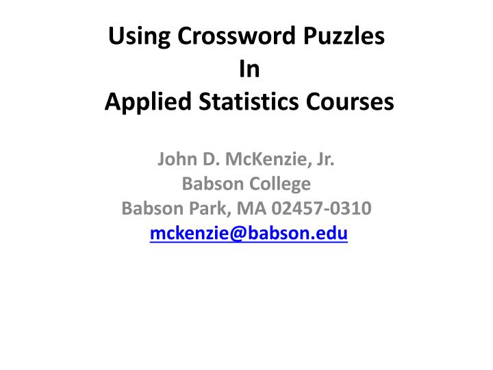using crossword puzzles in applied statistics courses n.