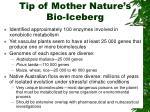 tip of mother nature s bio iceberg