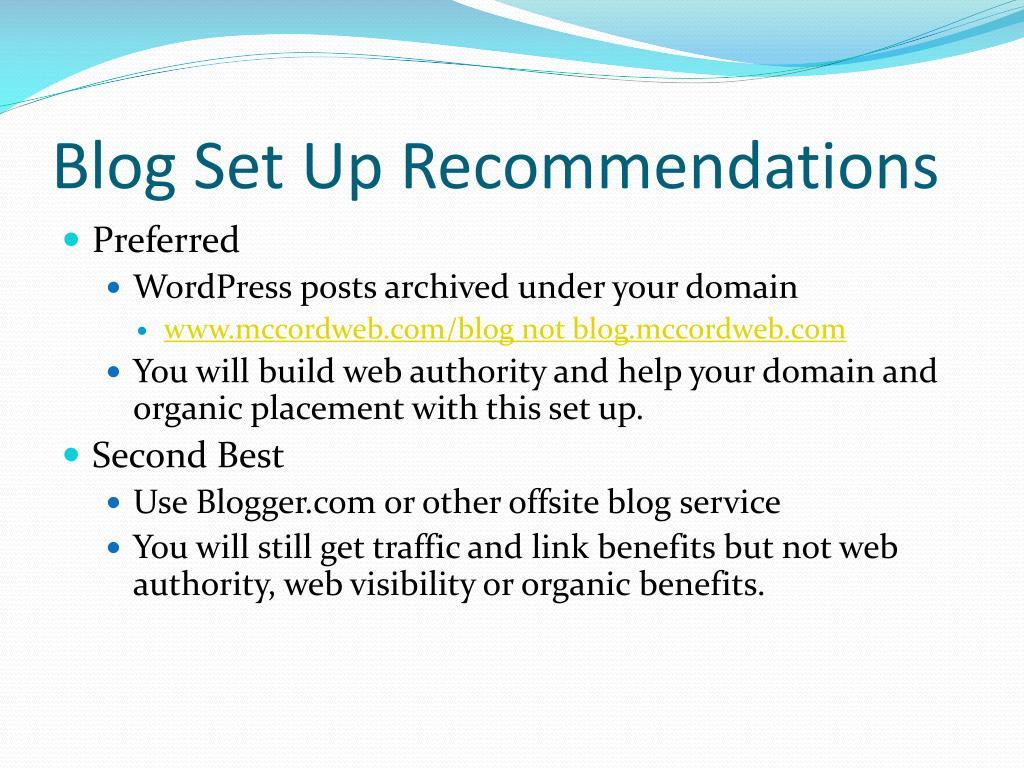 Blog Set Up Recommendations